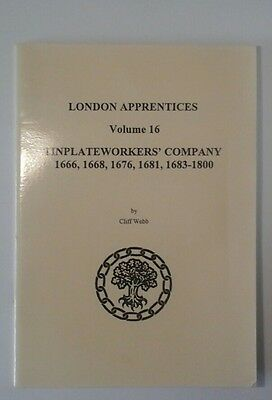 London Apprentices Volume 16 Tinplateworkers Company by Cliff Webb