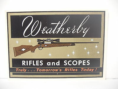 Original Weatherby rifles and  scopes dealer Display decal