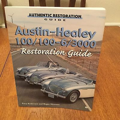 Authentic Restoration Guide Austin Healey