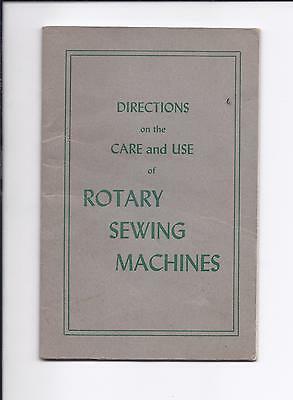 Directions on the care and use of Rotary Sewing Machines Book Booklet
