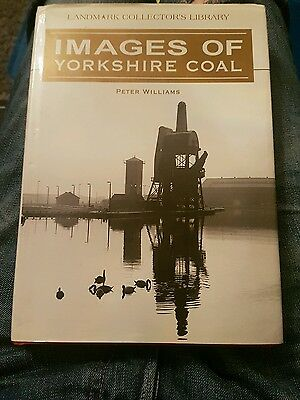 Images of Yorkshire Coal by Peter Williams (Hardback, 2005)