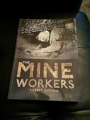 The Mineworkers by Robert Duncan (Paperback, 2005)