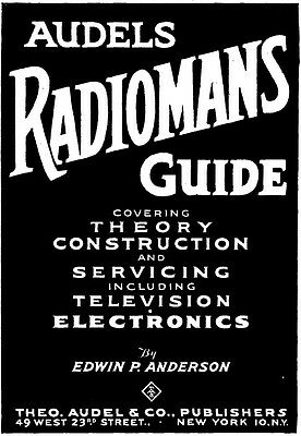 Audel's Radiomans Guide - Radio Servicing Book on CD - 1945