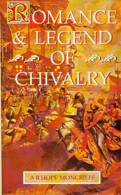 Romance & Legends Chivalry Medieval Myths History Knights Charlemagne Arthur SC