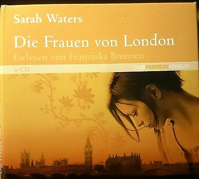 Sarah Waters * Die Frauen von London* 6 Cds