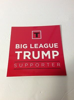 "RARE Authentic President Donald J Trump ""Big League Trump Supporter"" Sticker USA"