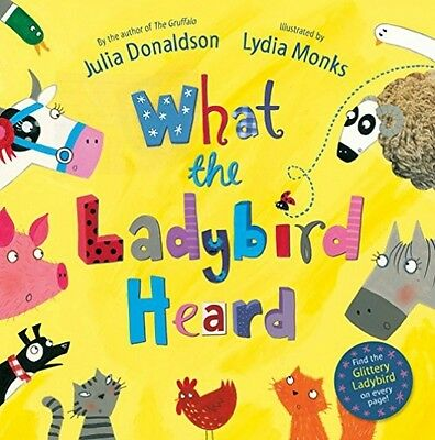 What the Ladybird Heard Julia Donaldson NEW Paperback Children Picture Book Kids