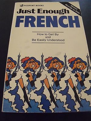 Just Enough French How to get by and be easily understood BOOK Livre de langues