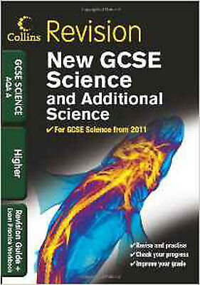 GCSE Science & Additional Science AQA A Higher: Revision Guide and Exam Practice