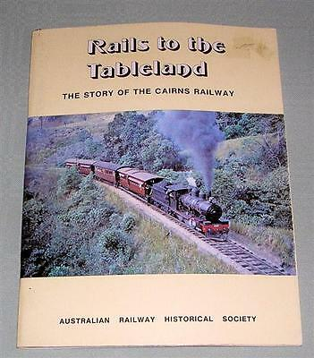 Rails to the Tablelands, Cairns Railway, Qld, by RF Ellis, SC book,