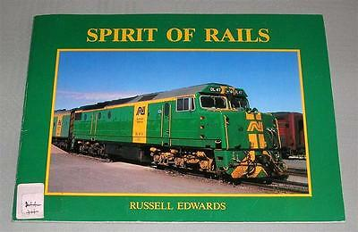 Spirit of Rails, by R Edwards, SC book,