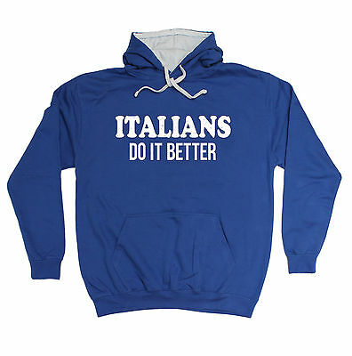 ITALIANS DO IT BETTER HOODIE hoody italy slogan jersey shore funny gift 123t