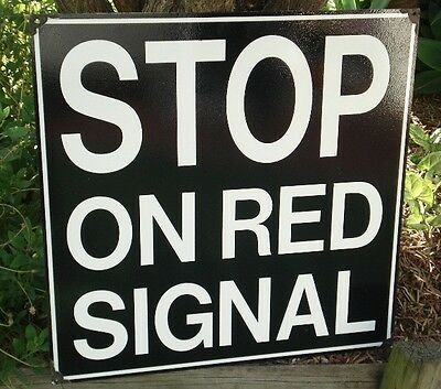Stop On Red Signal Enamel Sign (Made To Order)