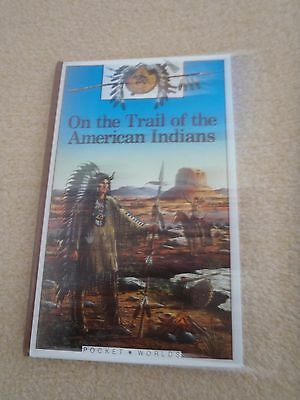 1851030395 Children's Book On the Trail of the American Indians