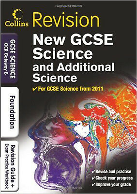 GCSE Science & Additional Science OCR Gateway B Foundation: Revision Guide and E