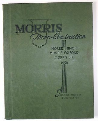 Morris Minor/oxford/six Mono Construction Rectification Manual - 1950