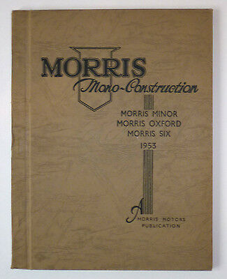 Morris Minor/oxford/six Mono Construction Rectification Manual - 1953