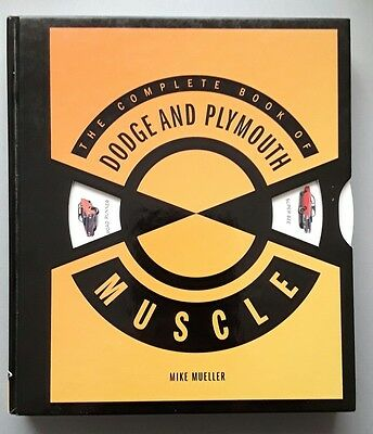 The Complete Book of Dodge and Plymouth Muscle Cars 1960 - 1974 - Hardback Book