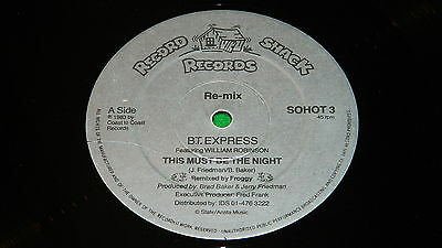 "B.T. EXPRESS (BT) : This must be the night - Original 1983 12"" single VG/EX"