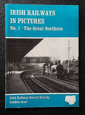 """Irish Railways in Pictures""  No 1 - The Great Northern"