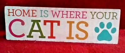 Home is Where Your Cat Is Wood Wall Hanging Sign