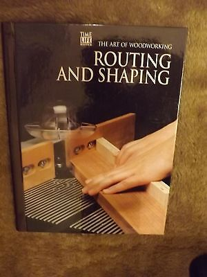 Routing And Shaping.(The Art Of Woodworking).