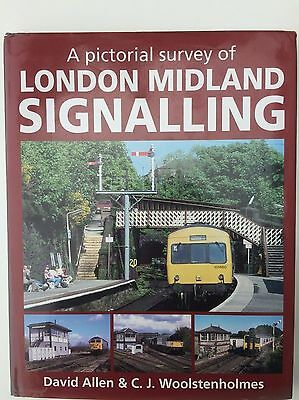 A pictorial survey of London Midland Signalling