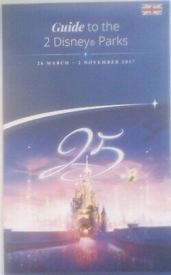 Disneyland Paris 2017 25th Anniversary Guide Map To Both Parks DLP