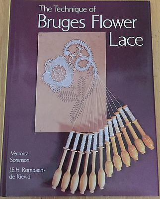 The Technique Of Bruges Flower Lace Book A Batsford Book