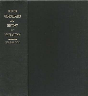 Genealogies of the families and Descendants of the Early Settlers of Watertown,