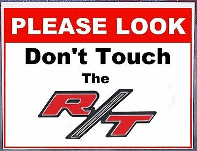 DODGE R/T Emblem Do Not Touch non-metal sign shows & cruise nights