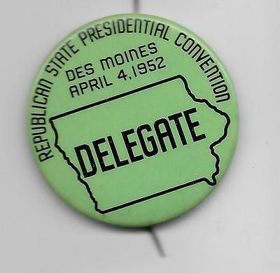 1952  Iowa  Presidential  Convention  Delegate  Pin-----One Day Event