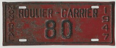 1947 Montreal Quebec Canada Roulier-Carrier Vintage License Plate
