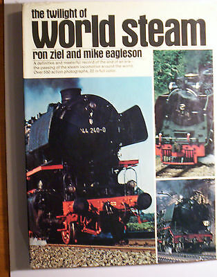 Railway Book.  THE TWILIGHT OF WORLD STEAM