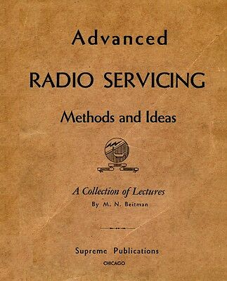 M.N. Beitman - Advanced Antique Radio Servicing - Methods & Ideas (1947) - CD