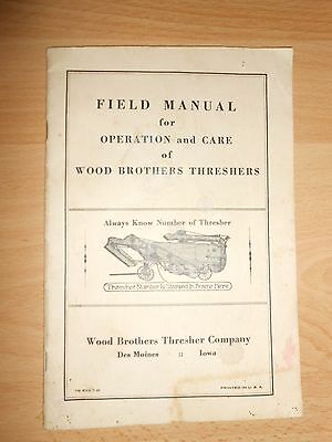 Antique Vtg WOOD BROTHERS THRESHERS Field Manual Operation & Care Farm Iowa