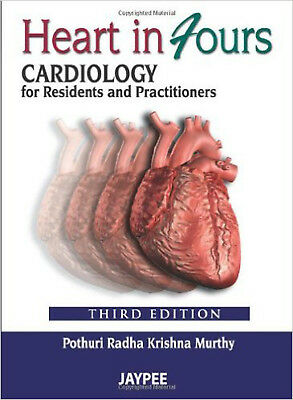 Heart in Fours: Cardiology for Residents and Practitioners, New, Pothuri Radha K