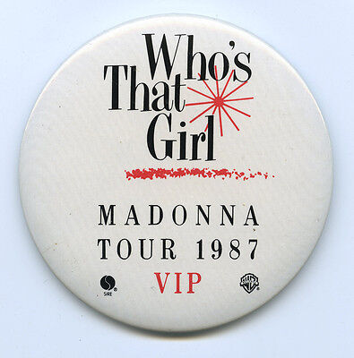 Early MADONNA Who's That Girl  Madonna Tour 1987 VIP Pin Button BACKSTAGE PASS