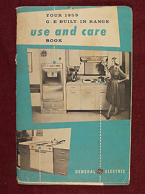 Vintage 1959 GE General Electric Use and Care of Your Built In Range Booklet