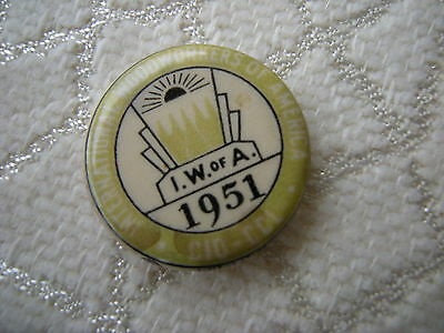 1951 Vintage IW of A  International Woodworkers of America Pinback