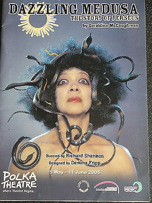DAZZLING MEDUSA - THE STORY OF PERSEUS  - Polka Theatre,  London - Programme