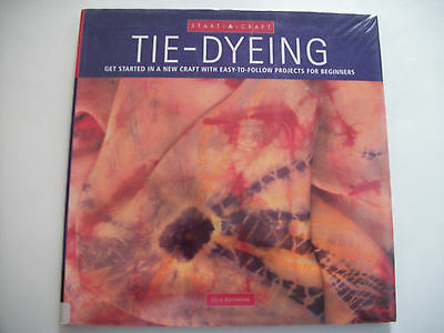 Start A Craft Tie-Dyeing Get Started On A New Craft With Easy To Follow Projects