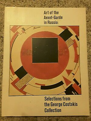 Art of the Avant-Garde in Russia: Selections from the George Costakis Collection