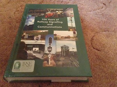100 Years of Railway Signalling and Communications Book