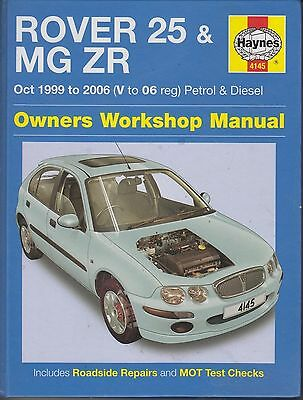 Rover 25 & Mg Zr 1.1 1.4 1.6 & 1.8 Petrol 2.0 Diesel 1999-2004 Repair Manual