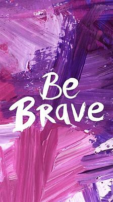 Be Brave Quote Home decor wall cloth high quality Canvas print art gift