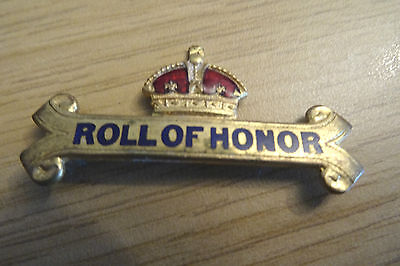 Roll Of Honour Brass And Enamel Badge.