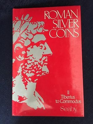 Roman Silver Coins Volume II Tiberius to Commodus 3rd Edition