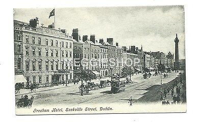 Ireland : Dublin : Sackville Road :gresham Hotel  Old Postcard
