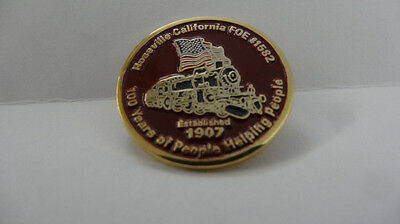Foe Eagles Roseville California Pin  Est 1909 108 Years People Helping People